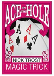 ACE IN THE HOLE BY NICK TROST