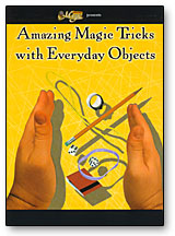 AMAZING MAGIC TRICKS WITH EVERYDAY OBJECTS - DVD