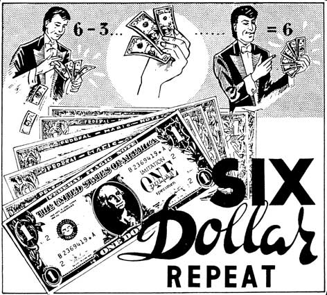 SIX DOLLAR REPEAT