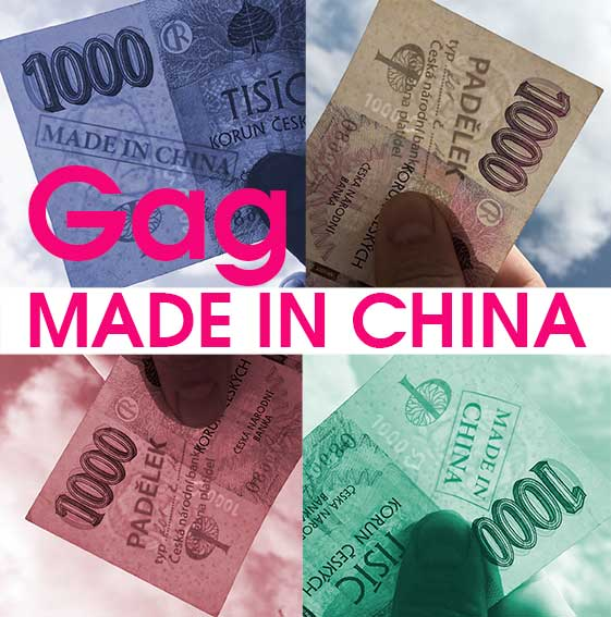MADE IN CHINA - GAG